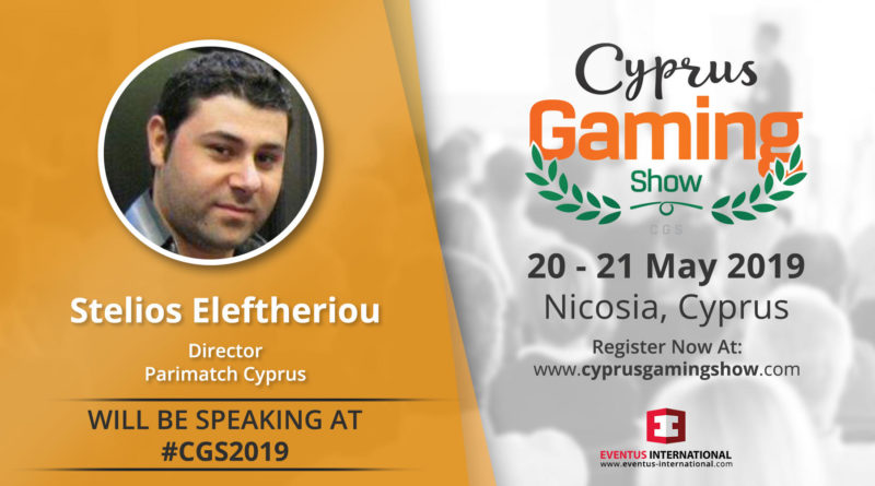 Exclusive The Betting Coach: the interview with Stelios Eleftheriou – Chief Executive Officer (CEO) of Parimatch Cyprus in the occasion of Cyprus Gaming Show 2019